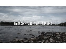 DyoSam - World of Illusions (Монтаж видеоклипа)