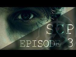 SCP Episode 3