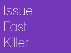 Issue Fast Killer