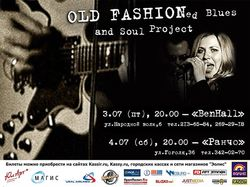 OLD FASHIONED Blues and Soul Project