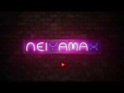 NEIYAMAX - NEON