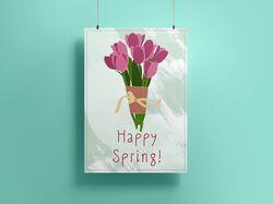 """Открытка/постер """"Счастливой весны!""""."""